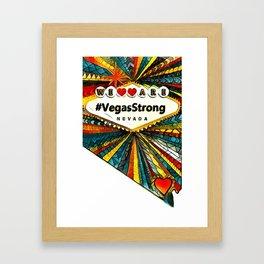 We Are VegasStrong Framed Art Print