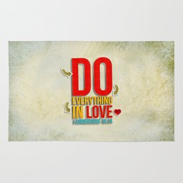 Do Everything in Love Rug