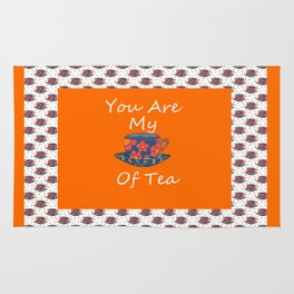 You Are My Cup Of Tea Rug