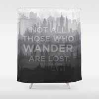 """tolkien Shower Curtains featuring """"Not all those who wander are lost"""" -- J. R. R. Tolkien quote poster by asiawilliams"""