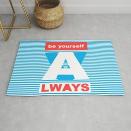 Be Yourself Always, (Playing With Stripes collection) Rug