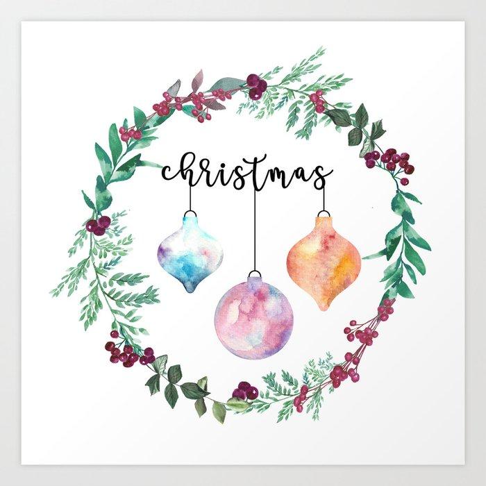 Watercolor Christmas Balls Ornament Festive Illustration Art Print By Kimcarlika Society6