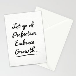 Let go of Perfection, Embrace growth Stationery Cards