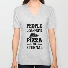 Pizza Eternal Hate People sarcasm Gift Unisex V-Neck