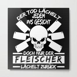 Butcher And Butcher Saying Joke Metal Print