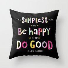 Do Good Throw Pillow