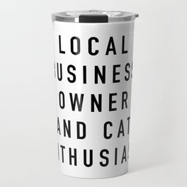 Cat Enthusiast Travel Mug