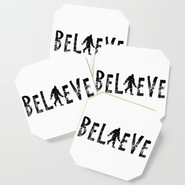 I Believe Yeti Bigfoot Sasquatch Coaster
