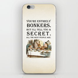 Alice In Wonderland -Colors- Tea Party - You're Entirely Bonkers - Quote iPhone Skin