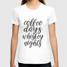 FUNNY BAR DECOR, Coffee Days Whiskey Nights,Coffee Sign,Bar Decor,Cute Home Decor,Kitchen Decor,Drin T-shirt