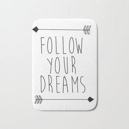 Follow Your Dreams Wall Decal Quote- Boho Bedroom Decor Bath Mat