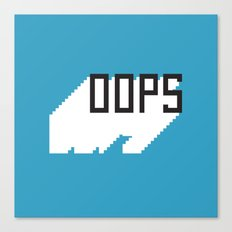Opps Canvas Print
