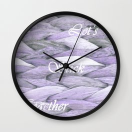 Let's stick together Wall Clock