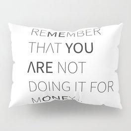 Remember Pillow Sham