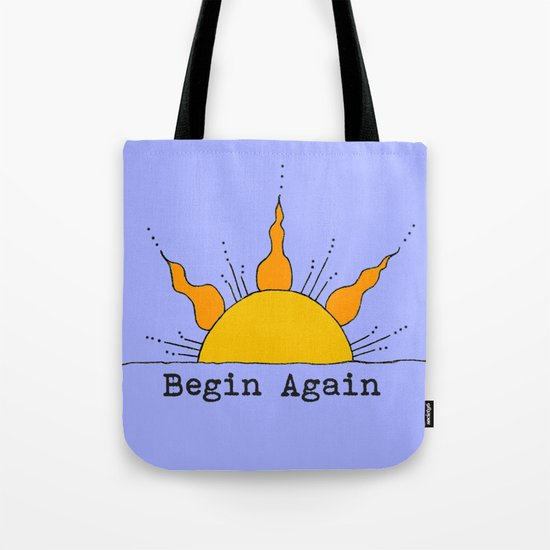 Begin Again Sun Inspirational Sunrise Tote Bag