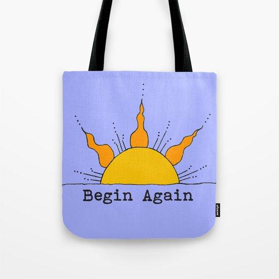Begin Again Sun Inspirational Sunrise Tote Bag