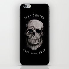 Keep Smiling when your dead II iPhone & iPod Skin