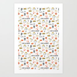 I Break For Breakfast Art Print