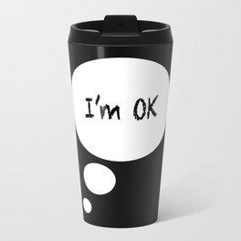 I'M OK Travel Mug