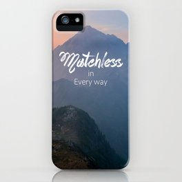 Matchless  iPhone Case