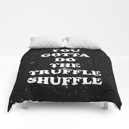 truffle shuffle Comforters