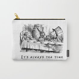 It's always tea time Carry-All Pouch