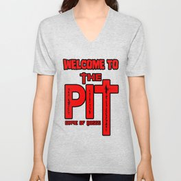 Welcome To The Pit Unisex V-Neck