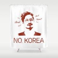 korea Shower Curtains featuring No, Korea by HMS James