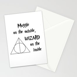 Muggle on the outside, wizard on the inside Stationery Cards