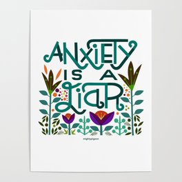 Anxiety is A Liar (teal) Poster