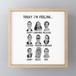 Nicholas Cage - Today I'm Feeling Framed Mini Art Print