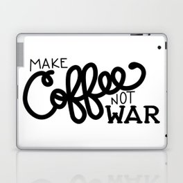 Coffee Not War (Black) Laptop & iPad Skin