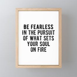 Inspiring - Be Fearless Quote Framed Mini Art Print