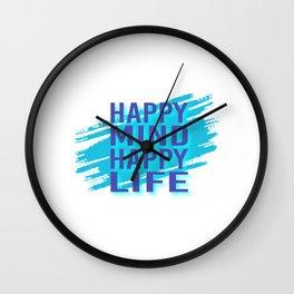 Happy Mind Happy Life pb Wall Clock