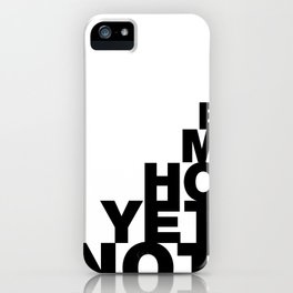 Not Yet Home iPhone Case
