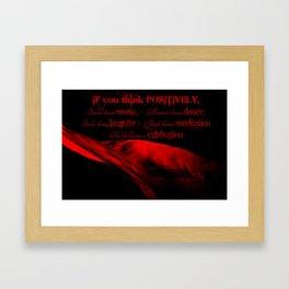 Think Positively Framed Art Print