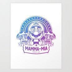 Mamma Mia Super Mario is-a Crazy Art Print