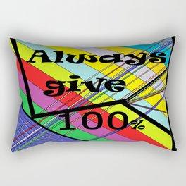 Always Give 100% Rectangular Pillow
