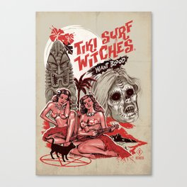 TIKI SURF WITCHES WANT BLOOD Canvas Print