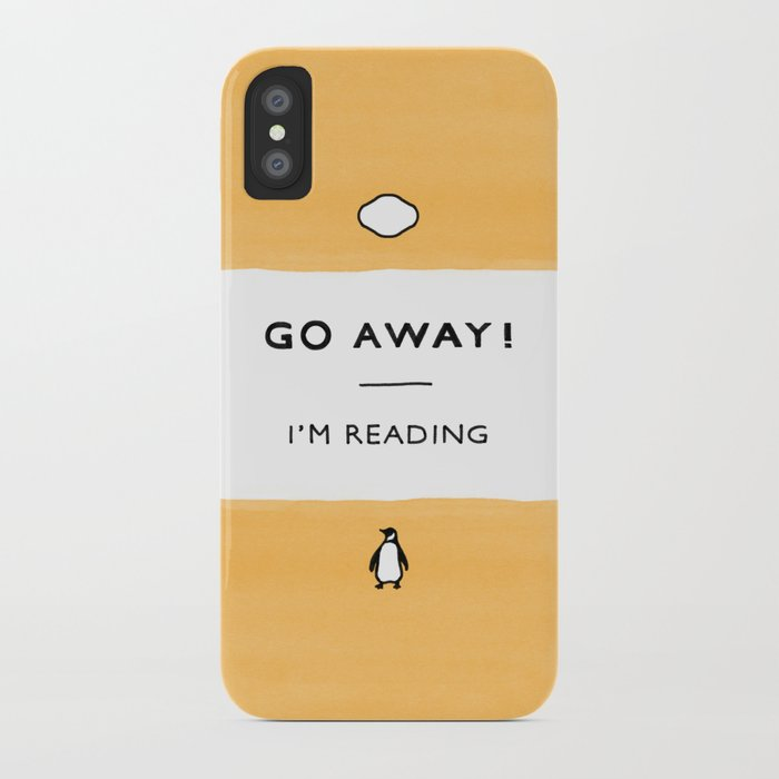 go away! i'm reading - penguin classic book - book lover, book quote iphone case