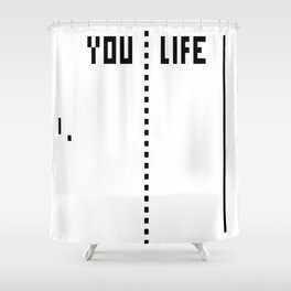 LIFE WINS Shower Curtain