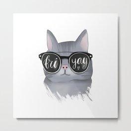 Cat With Glasses Friyay Metal Print