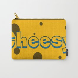 Cheesy cheese, is cheesy Carry-All Pouch
