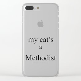 My Cat's a Methodist Clear iPhone Case