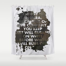 Energy Is Transferable Shower Curtain