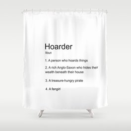 Hoarders Through Time Shower Curtain