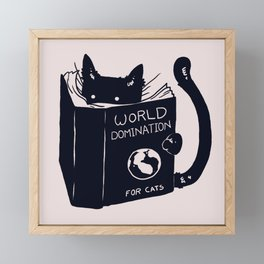 World Domination For Cats Framed Mini Art Print