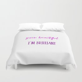 Screw beautiful Duvet Cover