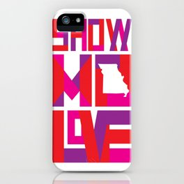 Show MO Love - Pink iPhone Case