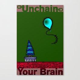 Unchain Your Brain #1 Canvas Print